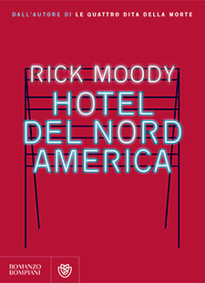 Ricky Moody, Hotel del Nord America